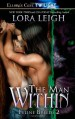The Man Within - Lora Leigh