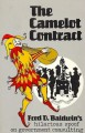 Camelot Contract: Ripping Off the Government Under Good King Arthur - Fred D. Baldwin