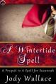 A Wintertide Spell - Jody Wallace
