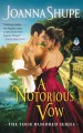 A Notorious Vow: The Four Hundred Series - Joanna Shupe