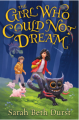 The Girl Who Could Not Dream - Sarah Beth Durst