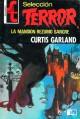 La mansión rezumó sangre - Curtis Garland