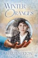 Winter Oranges - Marie Sexton
