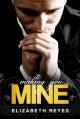 Making You Mine (The Moreno Brothers, #5) - Elizabeth Reyes