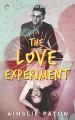 The Love Experiment (Stubborn Hearts) - Ainslie Paton