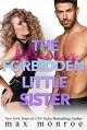 The Billionaire's Forbidden Little Sister - Max Monroe