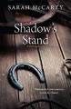 Shadow's Stand - Sarah McCarty