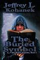 The Buried Symbol (The Runes of Issalia Book 1) - Jeffrey L. Kohanek