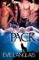 Betraying the Pack - Eve Langlais