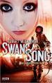 Swans Song - Buch 2: Das scharlachrote Auge: Endzeit-Thriller - Robert R. McCammon