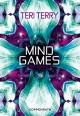 Mind Games - Teri Terry, Petra Knese
