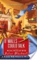 If Walls Could Talk - Juliet Blackwell