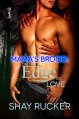 On the Edge of Love (Mama's Brood Book 1) - Shay Rucker