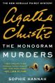 The Monogram Murders - Sophie Hannah, Agatha Christie