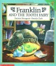 Franklin And The Tooth Fairy - Paulette Bourgeois, Brenda Clark