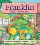 Franklin Says I Love You (Classic Franklin Stories) - Paulette Bourgeois, Brenda Clark