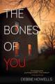 The Bones of You - Debbie Howells