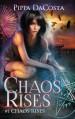 Chaos Rises: A Veil World Urban Fantasy (Volume 1) - Pippa DaCosta