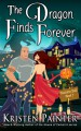 The Dragon Finds Forever (Nocturne Falls Book 7) - Kristen Painter