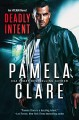 Deadly Intent - Pamela Clare