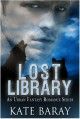 Lost Library: Volume 1 - Kate Baray