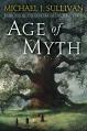 Age of Myth - Michael J. Sullivan