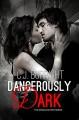 Dangerously Dark (The Dreamcaster Series #3) - C.J. Burright