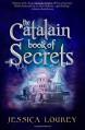 The Catalain Book of Secrets - Jessica Lourey