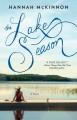 The Lake Season - Hannah Roberts McKinnon