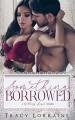 Something Borrowed (Wedding Season) - Tracy Lorraine