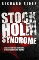 Stockholm Syndrome (Stockholm Syndrome, #1) - Richard Rider