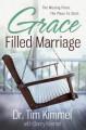 Grace Filled Marriage - Tim Kimmel