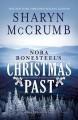 Nora Bonesteel's Christmas Past( A Ballad Novella)[NORA BONESTEELS XMAS PAST][Hardcover] - SharynMcCrumb