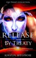 Release By Treaty - Travis Luedke, Kayla Stonor