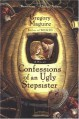 By Gregory Maguire: Confessions of an Ugly Stepsister: A Novel - -Harper Paperbacks-