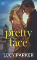 Pretty Face - Lucy V. Parker