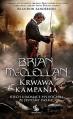 Krwawa Kampania - Brian McClellan