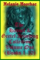 The Hansel and Gretel Arousing Collection Volume One - Melanie Moorhac