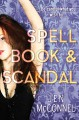 Spell Book & Scandal - Jen McConnel