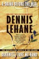 A Drink Before the War/Darkness, Take My Hand - Dennis Lehane