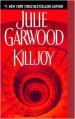 Killjoy (Buchanan, #3) - Julie Garwood