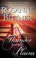 Thunder on the Plains - Rosanne Bittner