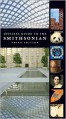 Official Guide to the Smithsonian, 3rd Edition: Third Edition - The Smithsonian Institution, Christina Wiginton