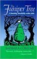 The Juniper Tree - Barbara Comyns