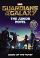 Marvel's Guardians of the Galaxy: The Junior Novel - Marvel