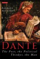 Dante: The Poet, the Political Thinker, the Man - Barbara Reynolds