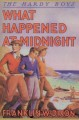 What Happened at Midnight (Hardy Boys, #10) - Franklin W. Dixon, Walter S. Rogers