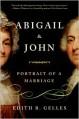 Abigail and John: Portrait of a Marriage - Edith B. Gelles