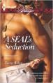 A SEAL's Seduction (Uniformly Hot SEALs #1) - Tawny Weber