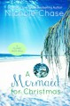 A Mermaid for Christmas (Flukes) - Nichole Chase
